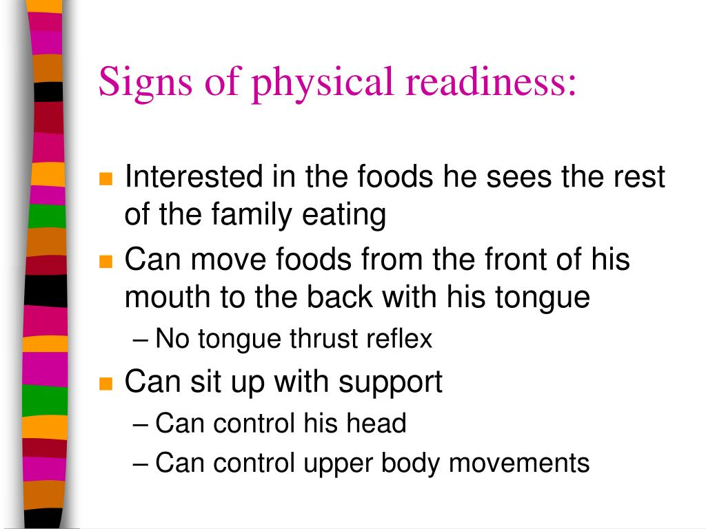 Signs of physical readiness: