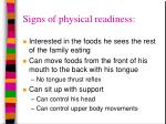 signs of physical readiness