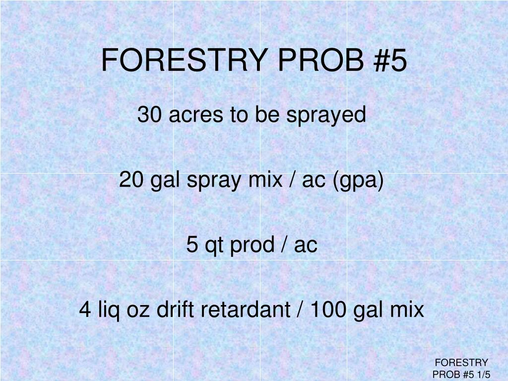 FORESTRY PROB #5