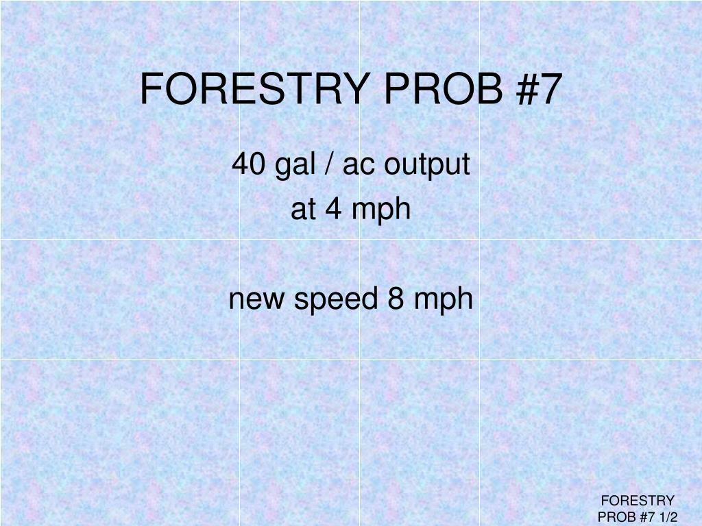 FORESTRY PROB #7