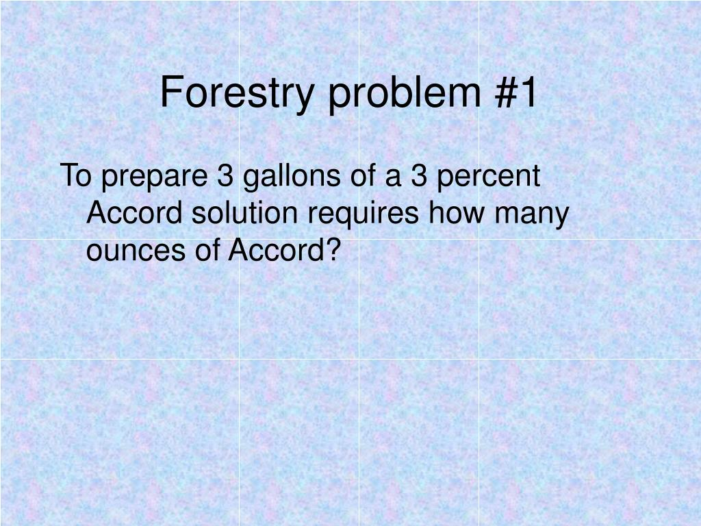Forestry problem #1