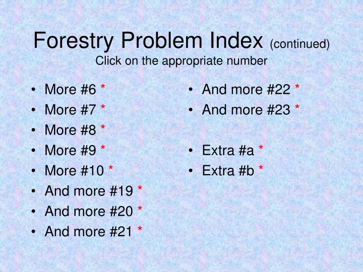 Forestry problem index continued click on the appropriate number
