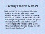 forestry problem more 1