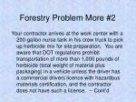 forestry problem more 2
