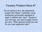 forestry problem more 7
