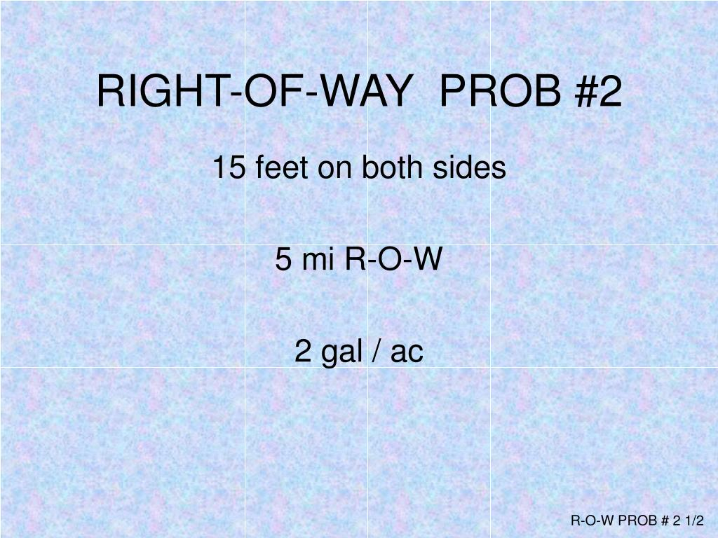 RIGHT-OF-WAY  PROB #2