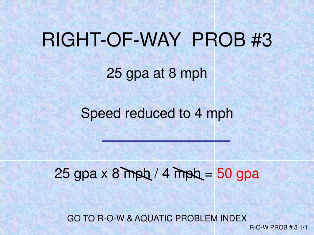 RIGHT-OF-WAY  PROB #3