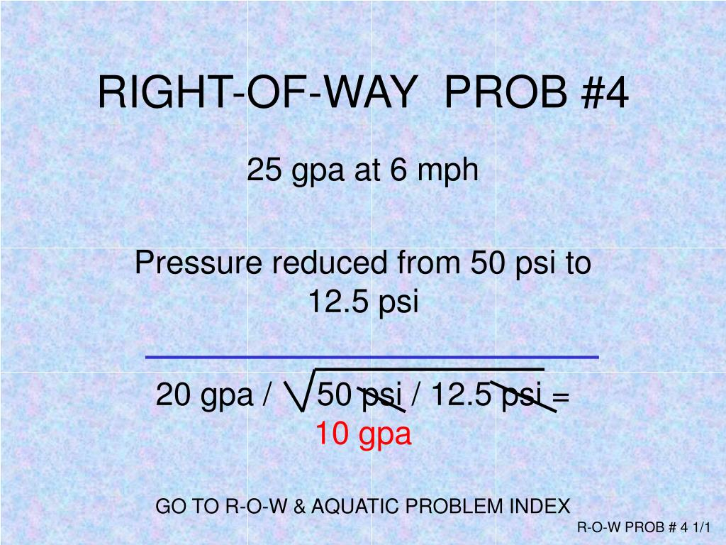 RIGHT-OF-WAY  PROB #4
