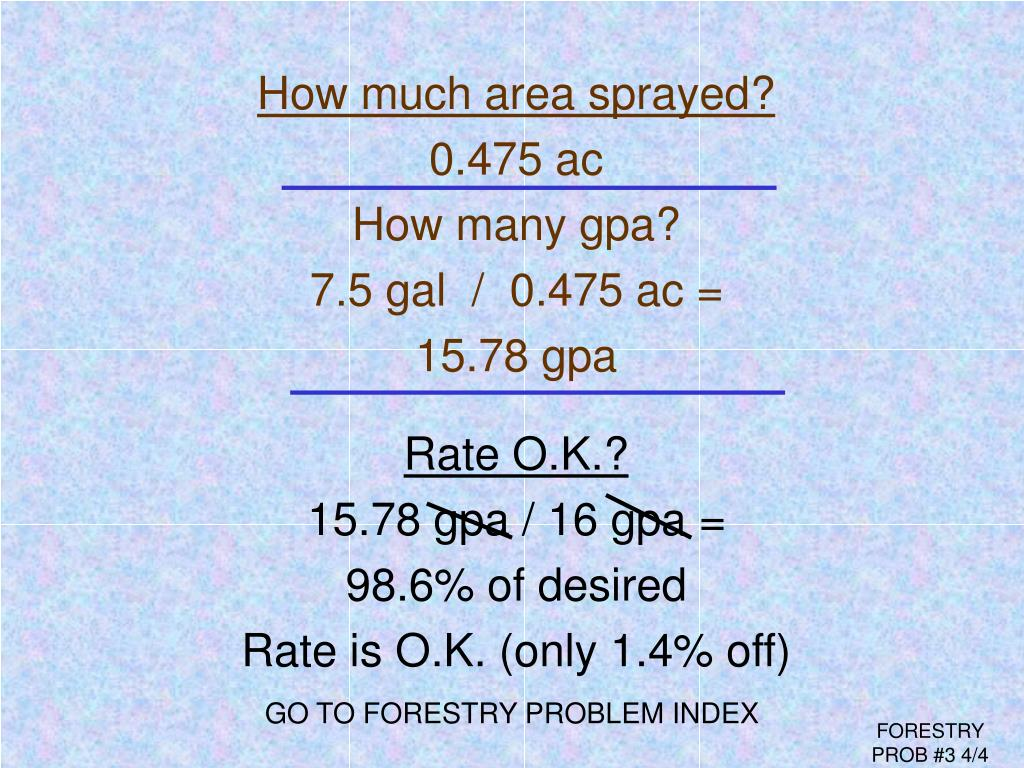 How much area sprayed?