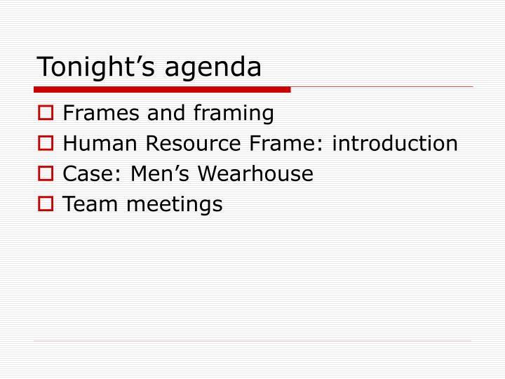 Tonight s agenda