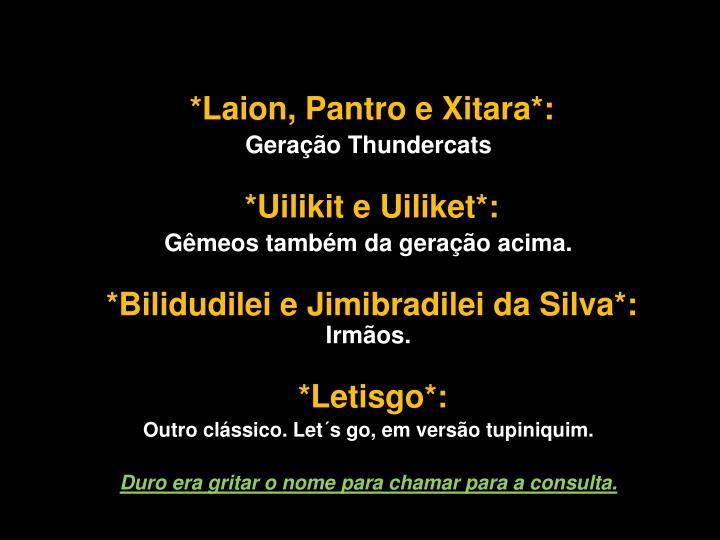 *Laion, Pantro e Xitara*: