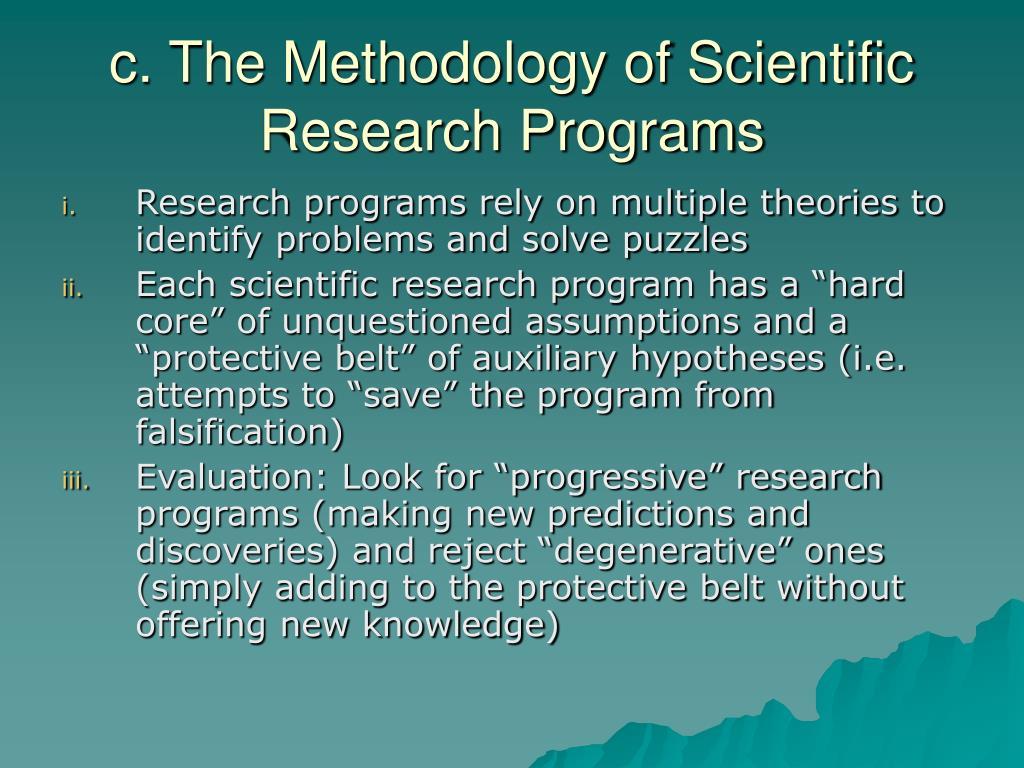 c. The Methodology of Scientific Research Programs