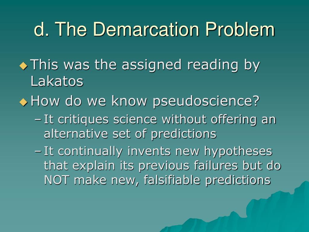 d. The Demarcation Problem