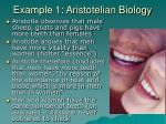 example 1 aristotelian biology