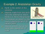 example 2 aristotelian gravity