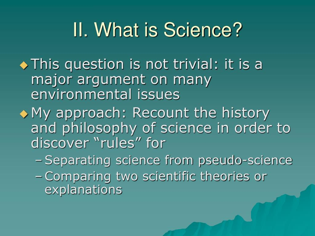 II. What is Science?