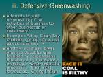 iii defensive greenwashing