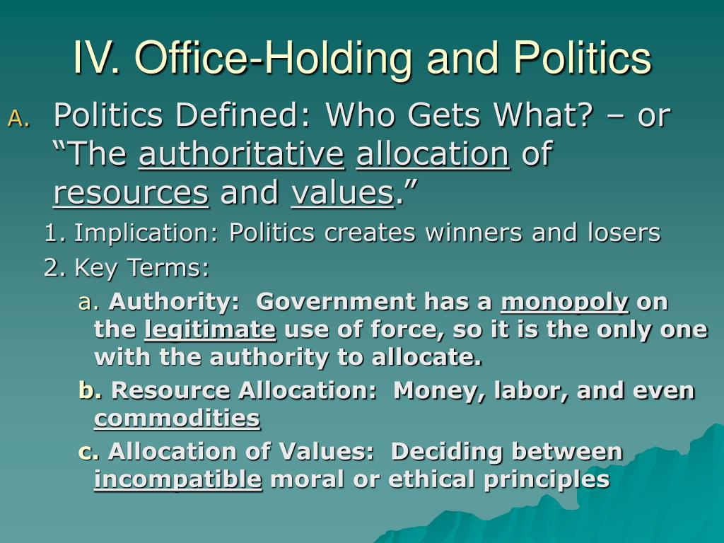 IV. Office-Holding and Politics