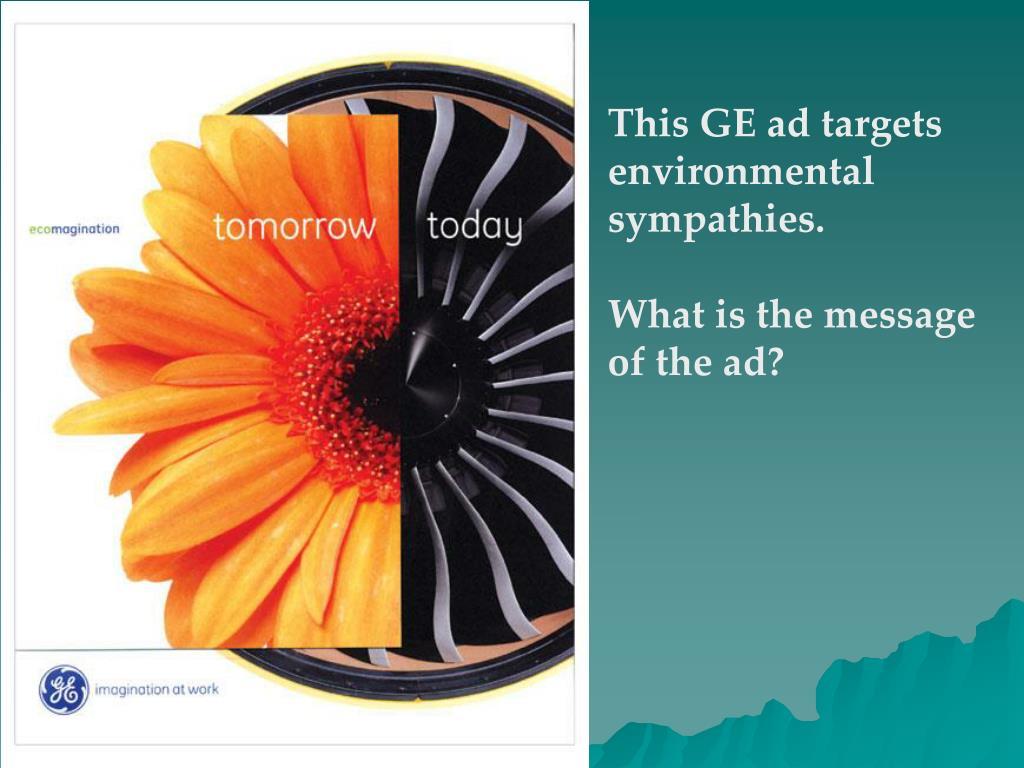 This GE ad targets environmental sympathies.