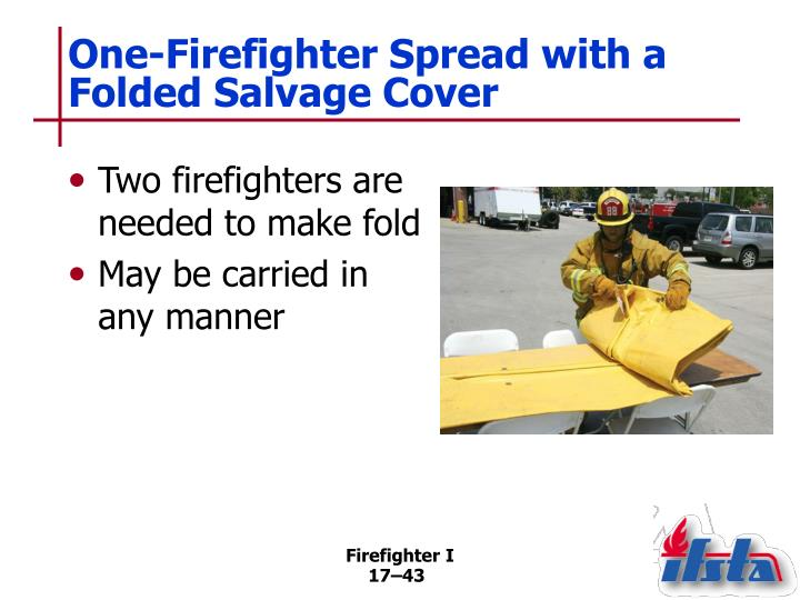 One-Firefighter Spread with a Folded Salvage Cover