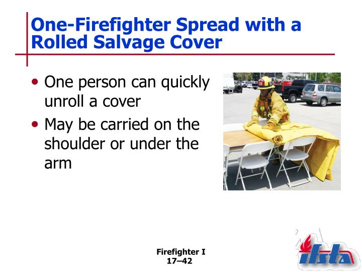 One-Firefighter Spread with a Rolled Salvage Cover