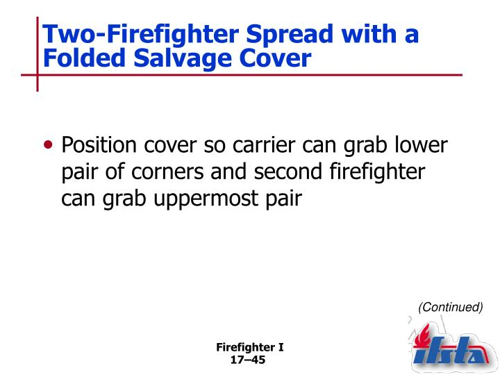 Two-Firefighter Spread with a Folded Salvage Cover