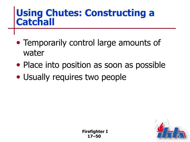 Using Chutes: Constructing a Catchall