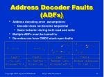 address decoder faults adfs