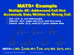mats example multiple af addressed cell not accessed data written to wrong cell