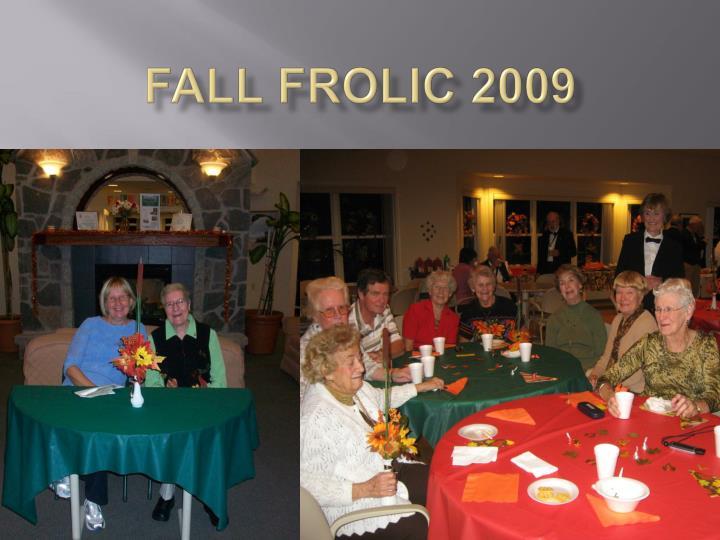 FALL Frolic 2009