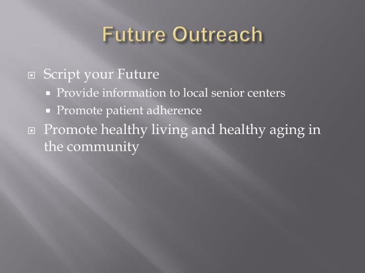 Future Outreach