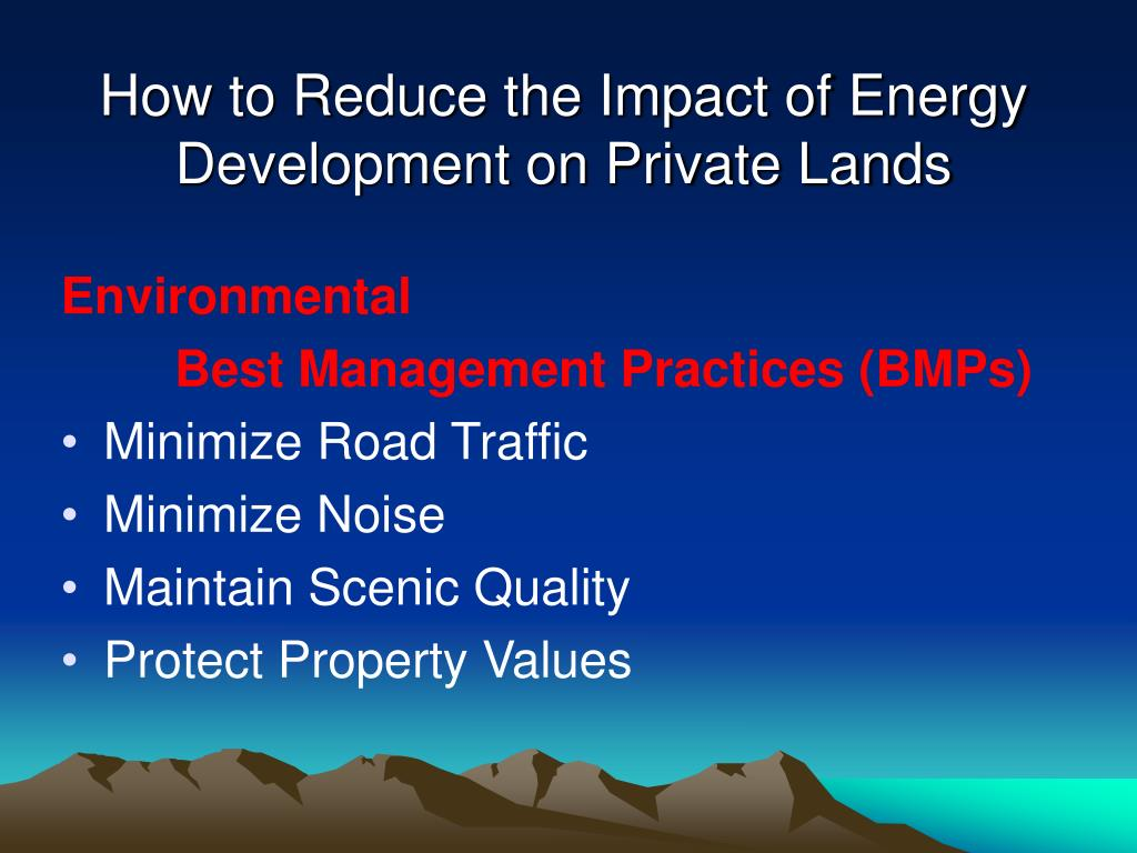 How to Reduce the Impact of Energy Development on Private Lands