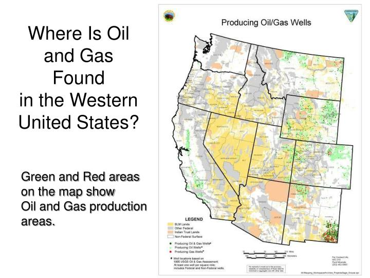 Where is oil and gas found in the western united states