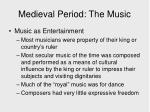 medieval period the music1