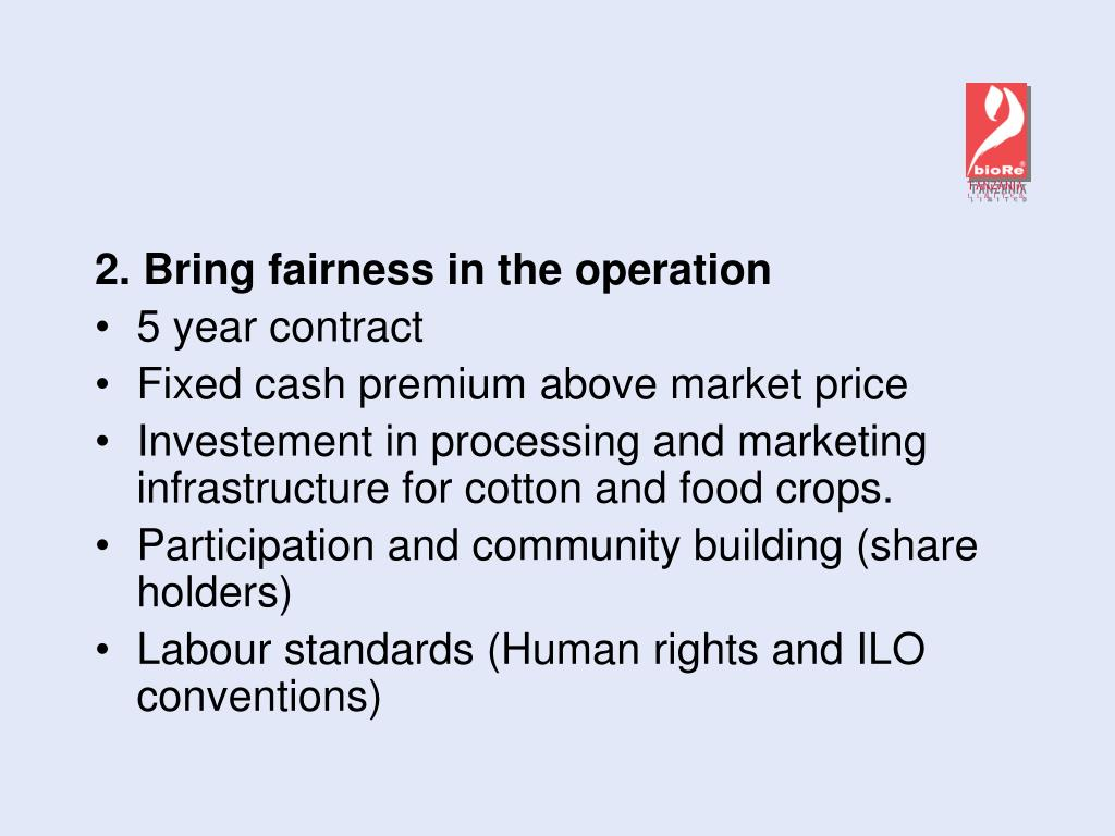 2. Bring fairness in the operation