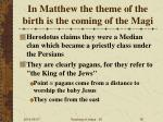 in matthew the theme of the birth is the coming of the magi
