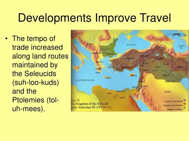Developments Improve Travel