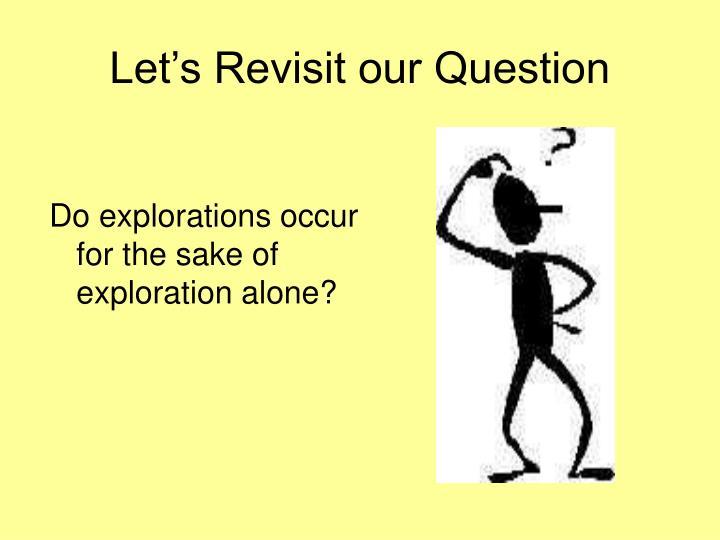 Let's Revisit our Question