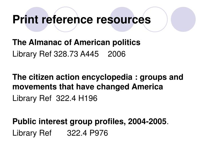 Print reference resources