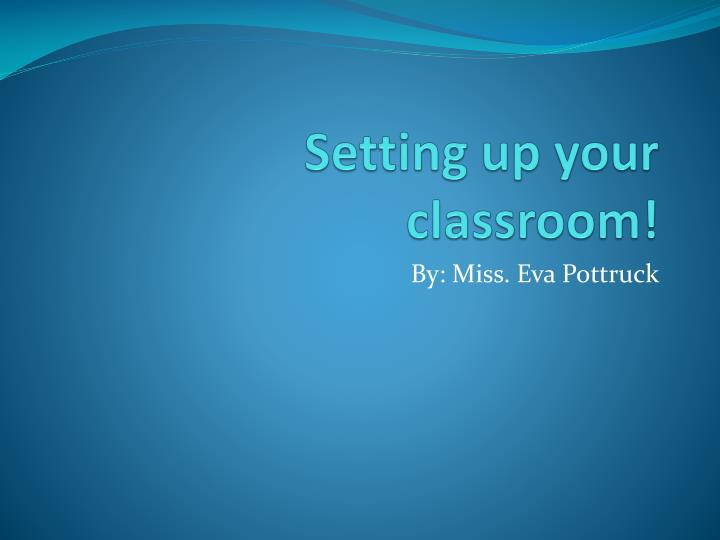 setting up your classroom n.