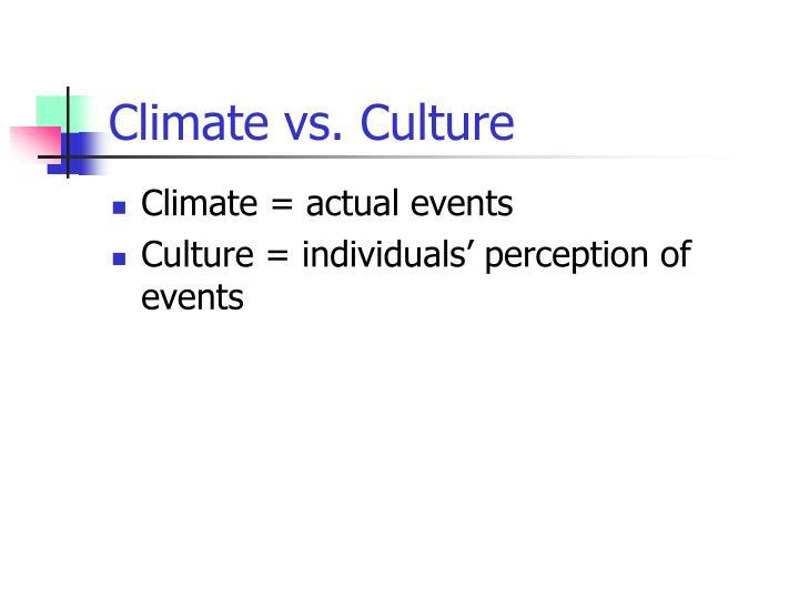 Climate vs culture