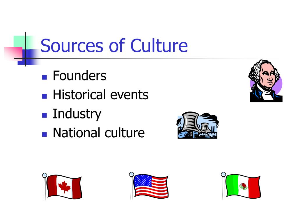 Sources of Culture