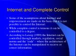 internet and complete control