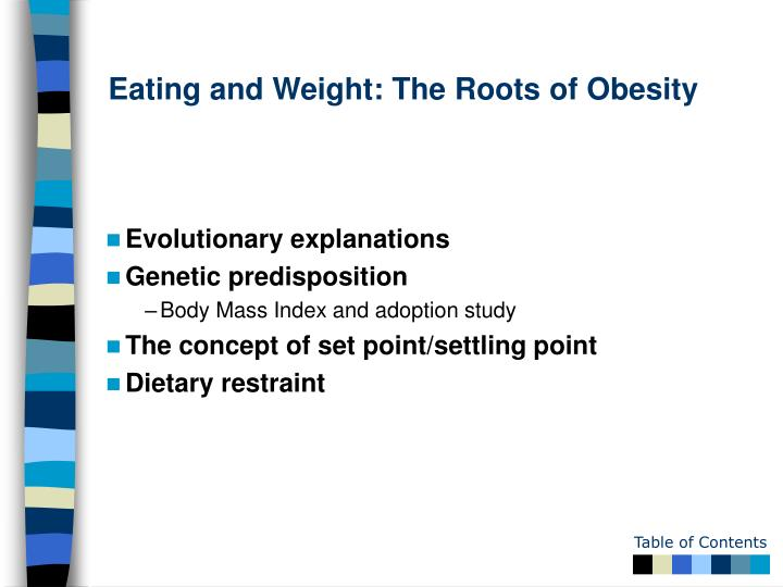 Eating and Weight: The Roots of Obesity
