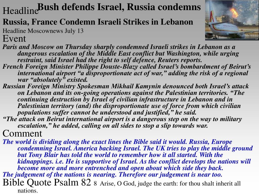 Bush defends Israel, Russia condemns