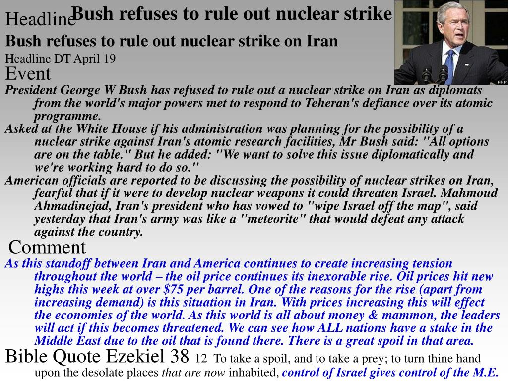 Bush refuses to rule out nuclear strike