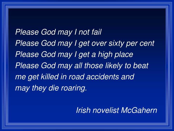 Please God may I not fail