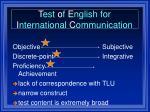 t est o f e nglish for i nternational c ommunication14