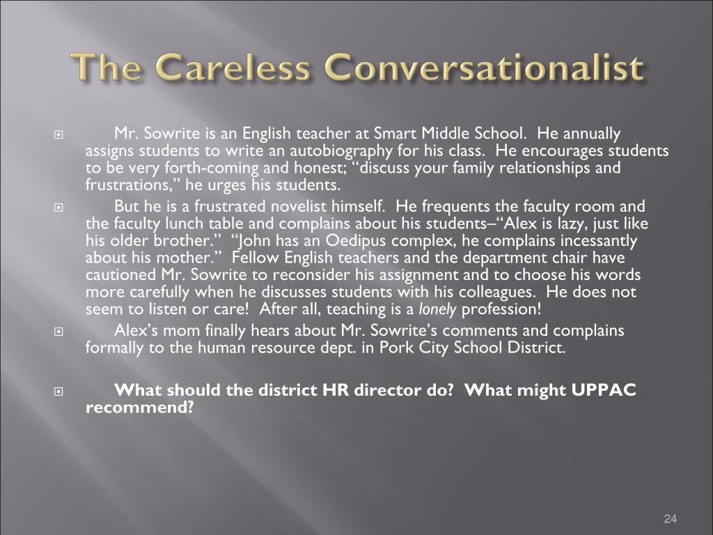 The Careless Conversationalist
