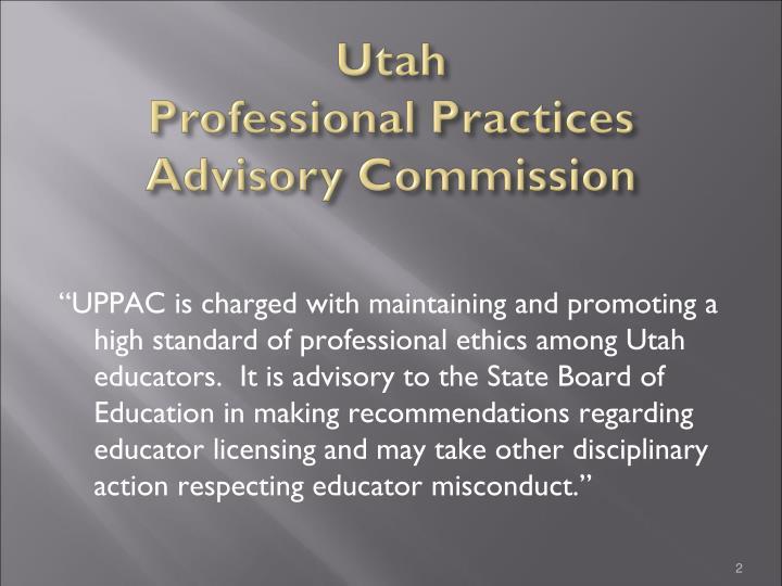 Utah professional practices advisory commission